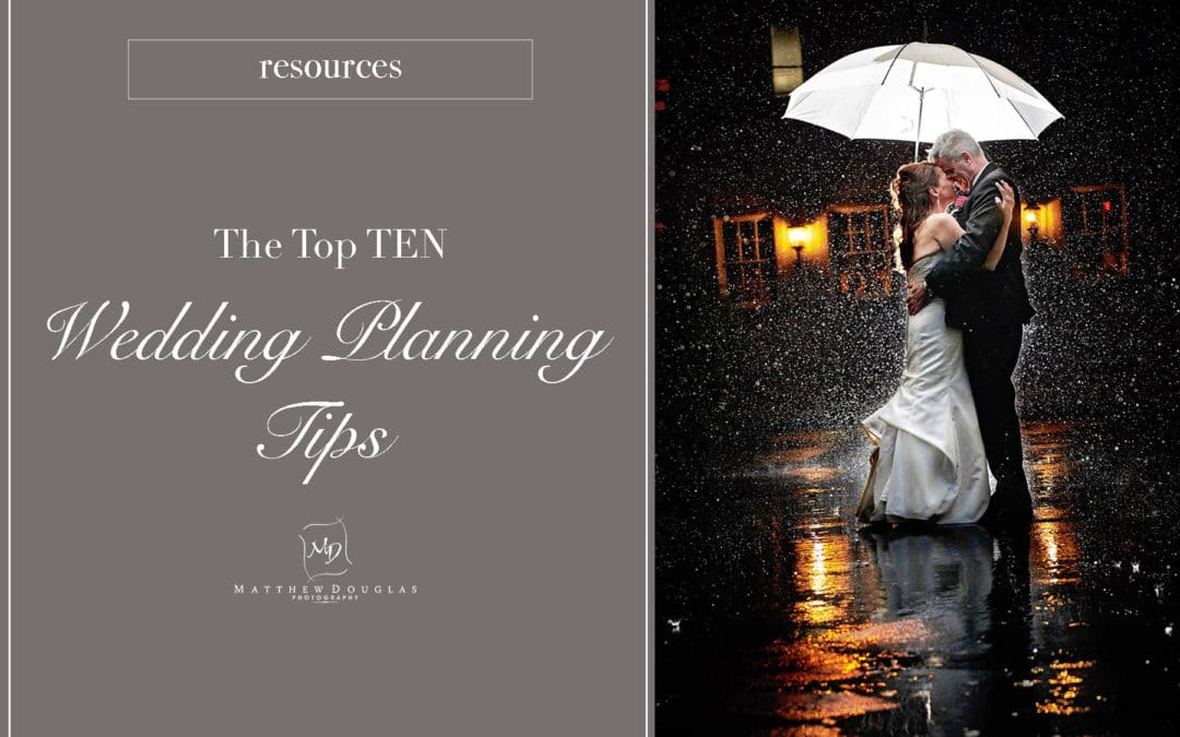 Top 10 Wedding Planning Tips