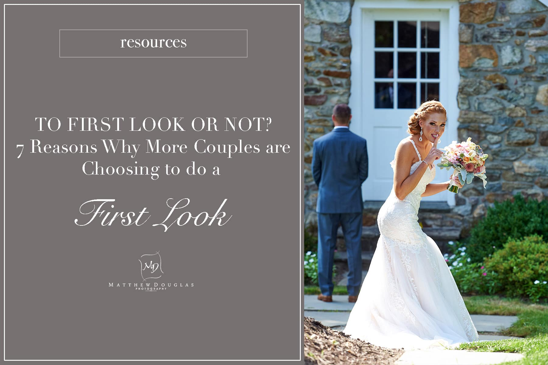 To First Look or Not to First Look? Reasons Why a First Look may be Best for You!